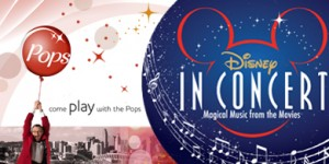 Cincinnati Pops  Performs Music of Disney!