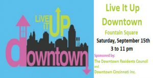 Live it Up Downtown – Sat. Sept. 15!