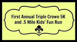 Triple Crown 5K Fun Run and Kids Run