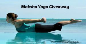 Moksha Yoga *Giveaway*