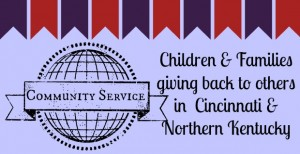 Community Service Opportunities in Cincinnati for Children & Families