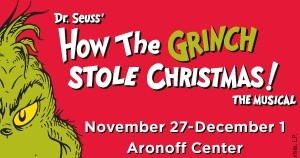 Broadway in Cincinnati Presents: How the Grinch Stole Christmas