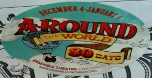 Ensemble Theatre Cincinnati: Around the World in 80 Days