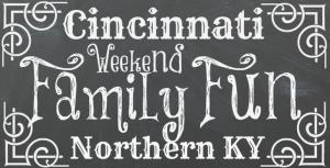 Family Friendly Fun in Cincinnati & NKY {Jan 10-12}