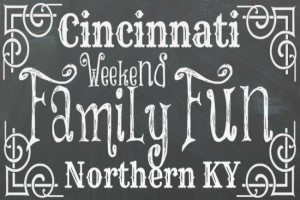 Family Friendly Things to Do in Cincinnati & NKY {January 9 – 11}