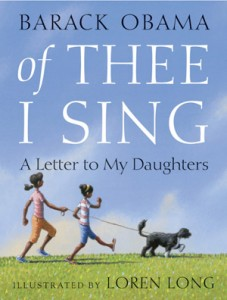 Of Thee I Sing Illustrated by Loren Long