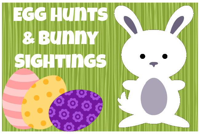 Easter Egg Hunts, Sightings & Events