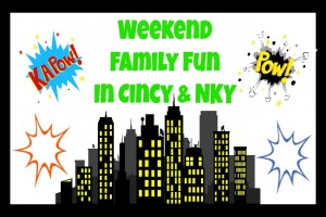 Family Friendly Things to Do in Cincinnati & NKY {May 2-4}