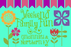 Family Friendly Things to Do in Cincinnati & NKY {April 11-13}