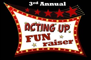 "Acting Up FUN-Raiser – ""Growing Up"" Musical Review"