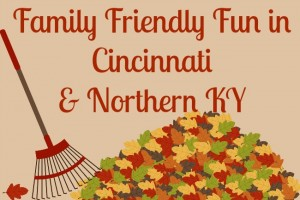 Family Friendly Things To Do In Cincinnati & NKY {October 17-19}