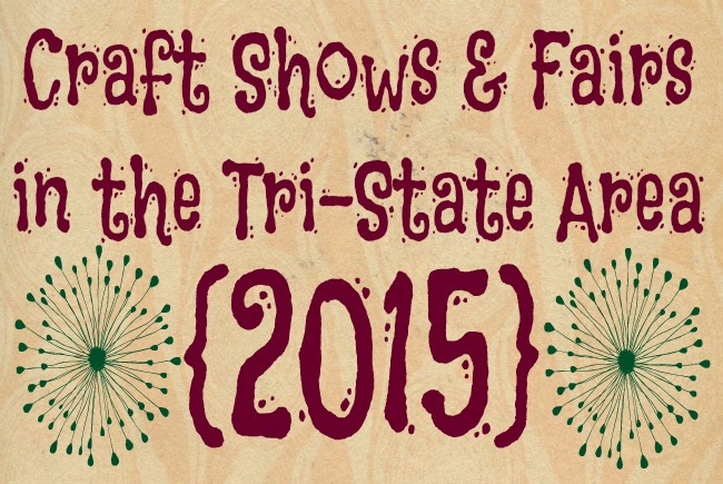 Craft shows fairs in the tri state area 2015 family for Craft shows in cincinnati
