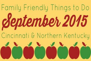 Family Friendly Things to Do in Cincinnati & NKY - September 2015